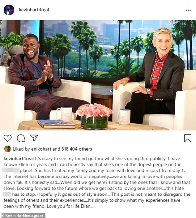 Defense: Kevin Hart took to Instagram earlier this month to publicly defend friend and fellow comedian Ellen DeGeneres amid her 'toxic' workplace scandal; post made by Kevin on August 4 on Instagram