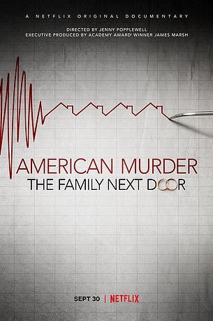 New Netflix documentary 'American Murder: The Family Next Door' airs on September 30