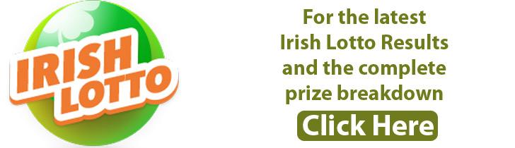 Latest Irish Lotto Results Complete Lotto, Plus 1, Plus 2 Price Breakdown.