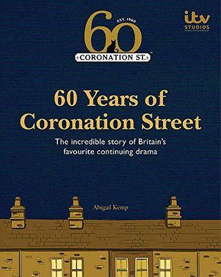 60 Years of Coronation Street by Kemp in Abigail