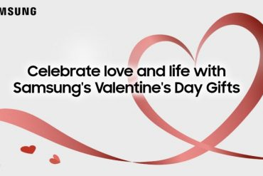 Samsung Introduces 6 Romantic Valentine Gifts Surprise for Donor and Recipient    Flashfly.net