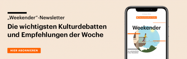 Subscribe to our Cultural Newsletter Weekend.  The most important cultural debates and recommendations of the week.  By email every Friday from now on.  (@ Deutschlandradio)