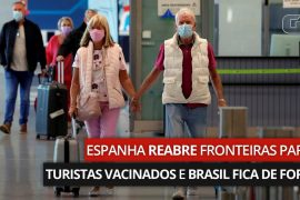 Spain reopens borders for immunized tourists;  Brazil out |  The world
